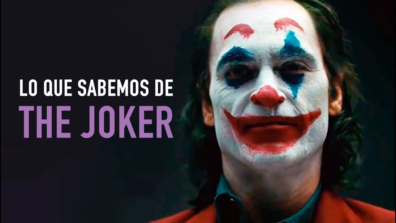 The Joker Lo Que Sabemos Hasta Hoy Youtube