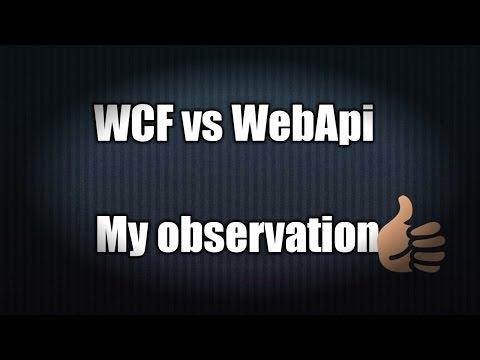 WCF vs WebApi