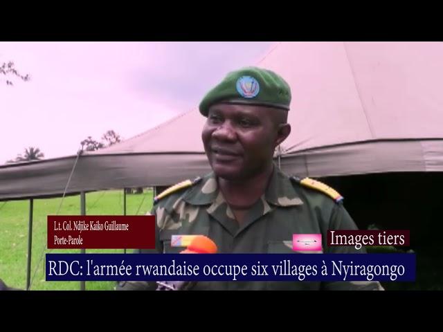 RDC : l'armée rwandaise occupe 6 villages à Nyiragongo