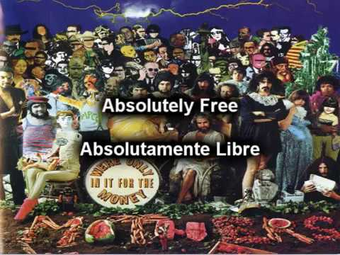 Absolutely Free (Subtitulado) - Frank Zappa & The Mothers Of Invention (WOIIFTM) 1968