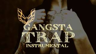 Gangsta Trap Instrumental 2016