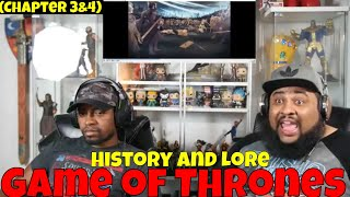 """""""Game of Thrones: History and Lore"""" Reaction and Discussion! (CH 3&4)"""
