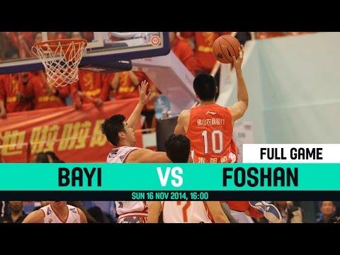 CBA 2014 2015 - Bayi VS Foshan - Round 7 - Sunday 16 November 2014
