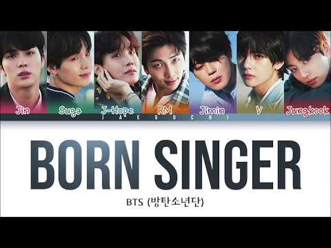 BTS (방탄소년단) - BORN SINGER (Color Coded Lyrics Eng/Rom/Han)