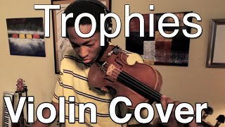 Drake - Trophies (Violin Freestlye by Eric Stanley) @Estan247
