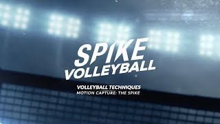 Spike Volleyball | Motion Capture : The Spike
