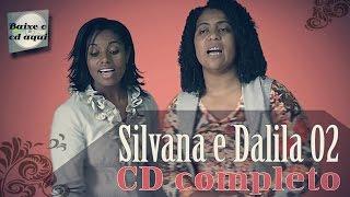 Hinos da CCB - Dalila e Silvana - CD Completo - Volume 02