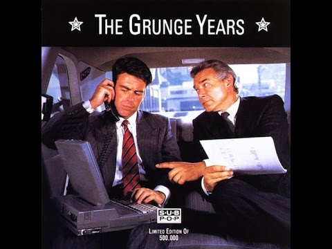 The Grunge Years - (Full Compilation Album) 1991