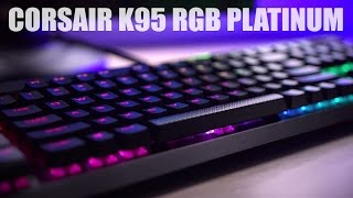 Corsair K95 RGB Platinum Keyboard Review... is it worth it??