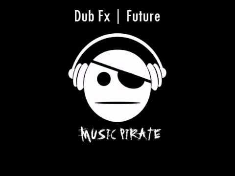 Dub FX | Future