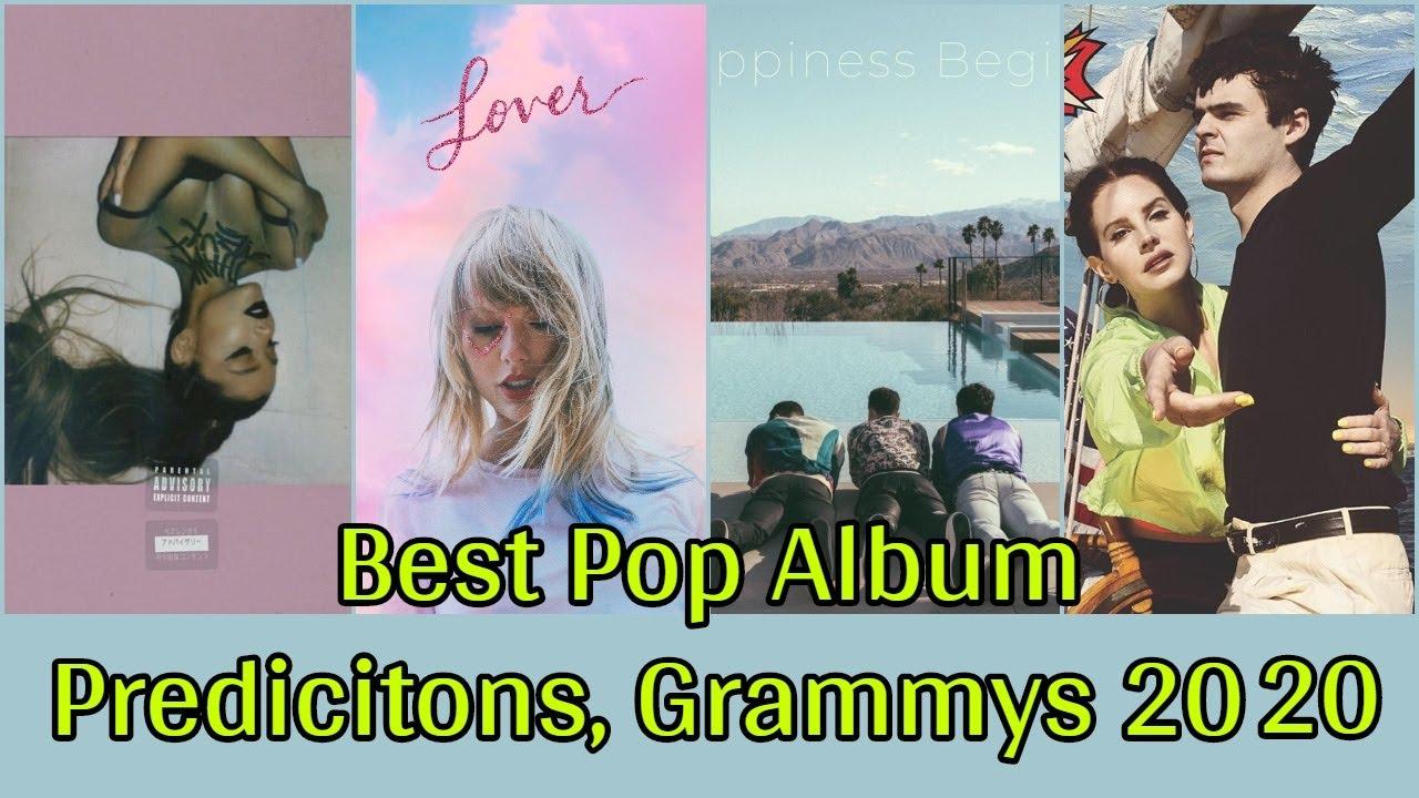 New R B Albums 2020.Best Pop Vocal Album Nomination Predictions 62nd Annual Grammy Awards 2020