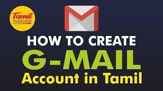 Wie Erstellen Sie G-mail-Konto in Tamil / Tamil-übersicht