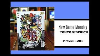 Fast Moving Big Style- Tokyo Sidekick