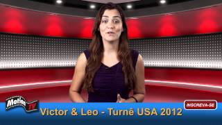MotionTV News: Victor & Leo Turnê USA 2012
