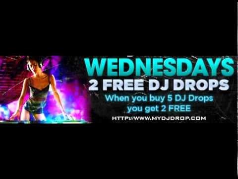 Custom DJ Drops DJ intros DJ Voice overs DJ ID