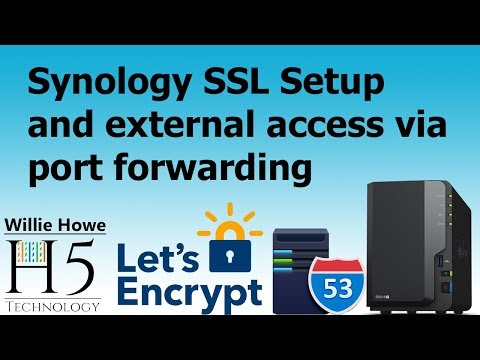 Synology External Access With SSL, Port Forwarding, and DNS