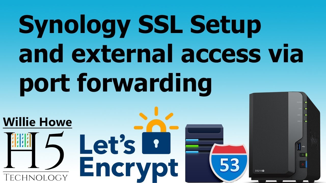 Synology External Access With SSL, Port Forwarding, and DNS!