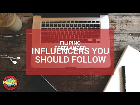 FILIPINO FREELANCER INFLUENCERS YOU SHOULD FOLLOW