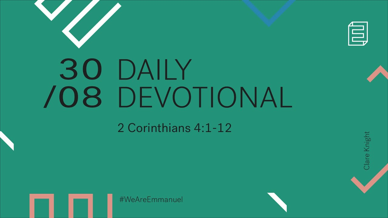 Daily Devotional with Clare Knight // 2 Corinthians 4:1-12 Cover Image