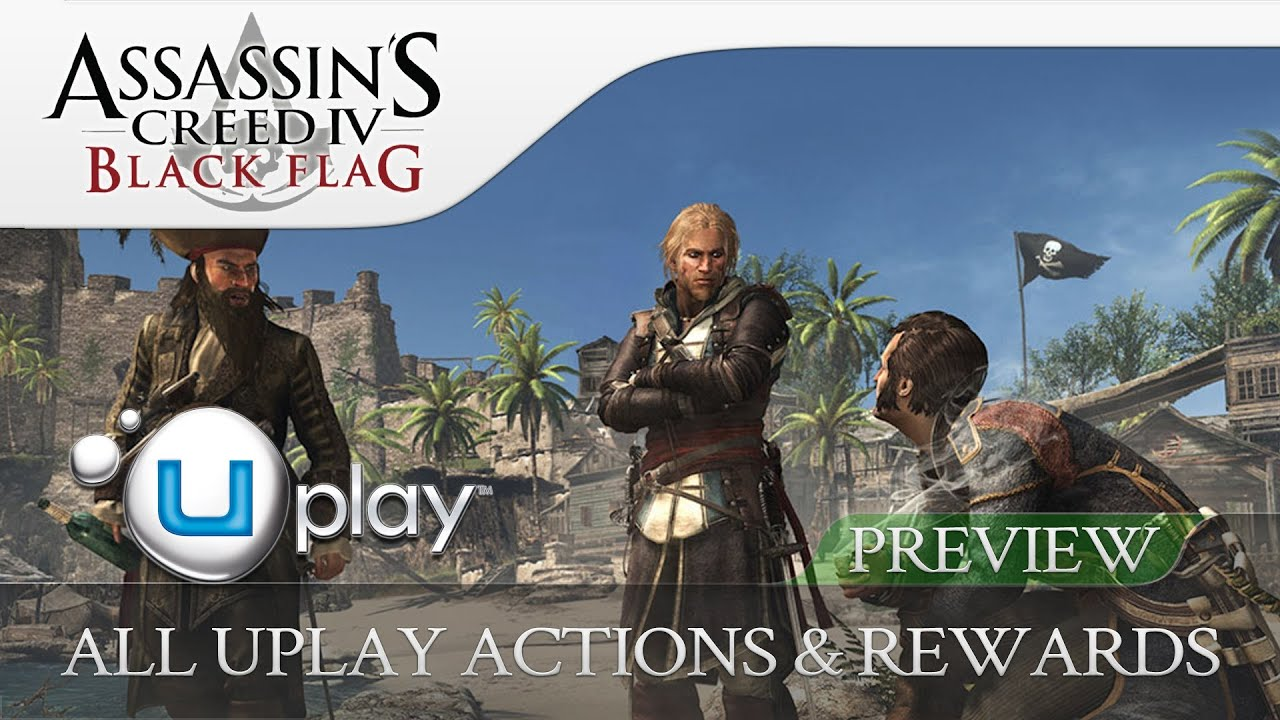 Assassins Creed 4 Black Flag All Uplay Actions Rewards