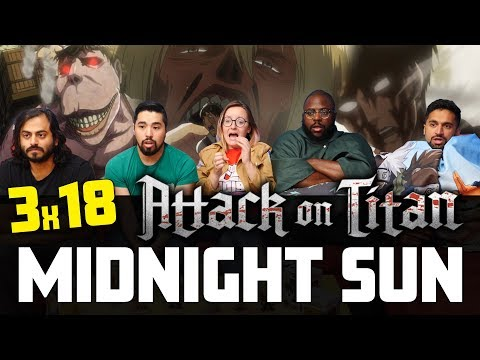 Attack on Titan - 3x18 Midnight Sun - Group Reaction