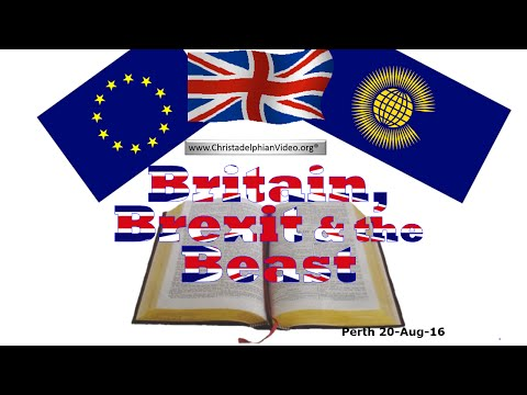 Britain, Brexit and the Beast - Perth Prophecy Day 2016