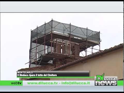 Montecarlo, il Sindaco ripara il tetto al cimitero - Dì News - 20 agosto 2014