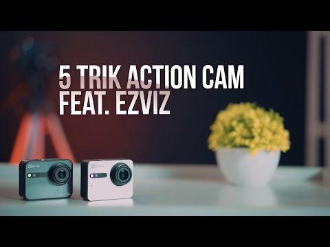 5 Trik Action Cam feat. EZVIZ