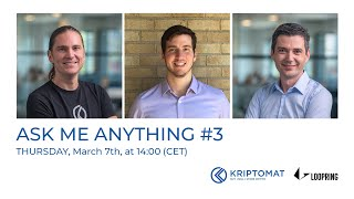 Ask Me Anything #3 with Matthew Finestone from Loopring