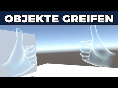 Oculus Rift - Objekte mit Controller greifen - Virtuelle Hände