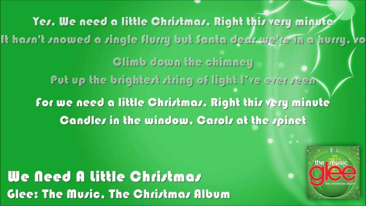 glee we need a little christmas lyrics on screen