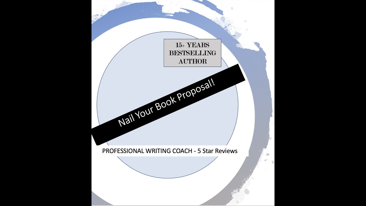 Write Your Book Proposal & Nail it!