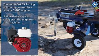 Iron & Oak Log Splitter - Instructional Video