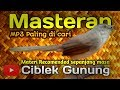 Masteran Ciblek Gunung  Mp3 - Mp4 Download