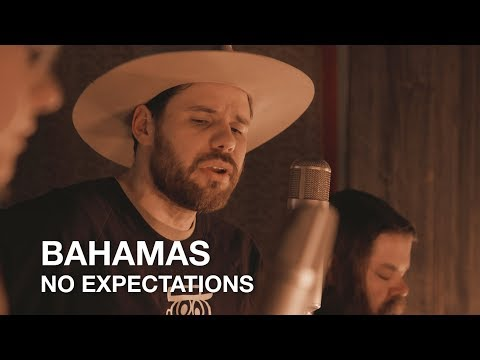 Bahamas | No Expectations | First Play Live