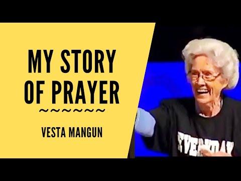 My Story of Prayer ~ Vesta Mangun 1979