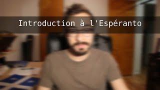 Introduction à l'Espéranto (partie 1)