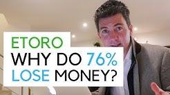 Etoro - Why do 76% Lose Money? (February 2019 Statistic)