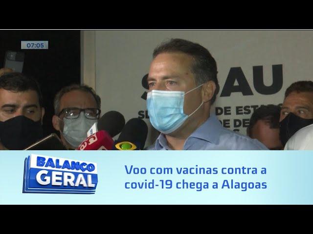 87 mil doses: Voo com primeiro lote da vacina contra a covid-19 chega a Alagoas