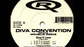 Diva Convention - Give It Love (V.O.T.U. Radio)