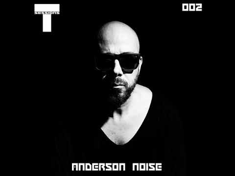 T SESSIONS 002 - ANDERSON NOISE