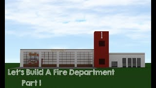 [ROBLOX Speed Build] Fire Department Part 1