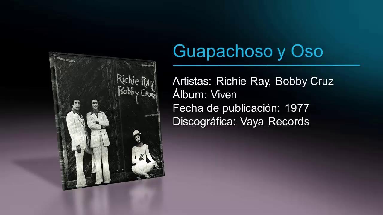 Richie Ray Bobby Cruz Guapachoso Y Oso Youtube