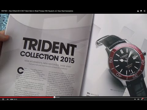WWT#21 - New CWard 2015 C60 Trident Mark 2, Retail Therapy With Squale & JLC Navy Seal Impressions