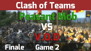 Medieval 2 Total War: Clash of Teams Tournament - Finale G2 Peasant Mob vs V.O.D