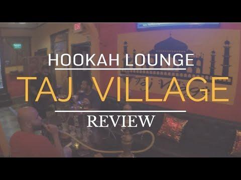 TAJ VILLAGE | Hookah Lounge Review !