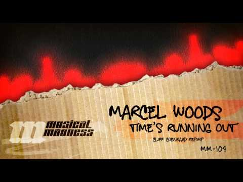 Marcel Woods - Time Is Running Out (Cliff Coenraad Repimp) [OFFICIAL]