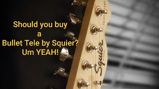 Should you buy a Squier Bullet Telecaster in 2019?? (Oh yeah!!)