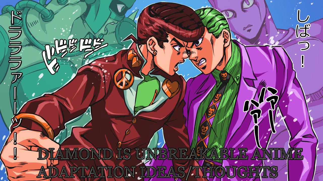 SteelBallThoughts Possible JoJo Part 4 Diamond Is Unbreakable Anime Adaption