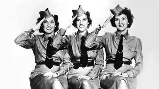 Watch Andrews Sisters Sing Sing Sing video